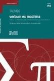 Pier Mertens et Cédrick Fairon - Verbum ex machina - Actes de la 13e conférence sur le traitement automatique des langues naturelles, Tome 1.