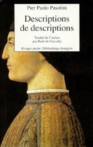 Pier Paolo Pasolini - Descriptions de descriptions.