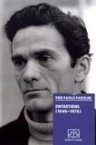 Pier Paolo Pasolini - Entretiens (1949-1975).