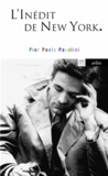 Pier Paolo Pasolini - L'inédit de New-York - Entretien avec Giuseppe Cardillo.
