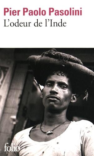Pier Paolo Pasolini - L'odeur de l'Inde.