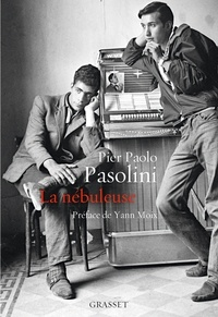 La nébuleuse - Pier Paolo Pasolini |