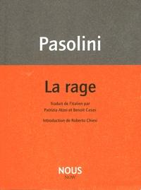 Pier Paolo Pasolini - La rage.