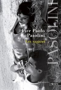 Pier Paolo Pasolini - Les ragazzi.