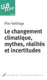 Pier Vellinga - Le changement climatique, mythes, réalités et incertitudes.