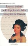 Piera Rossotti Pogliano - Le journal intime de Philippine de Sales marquise de Cavour - Turin, 1781-1848.