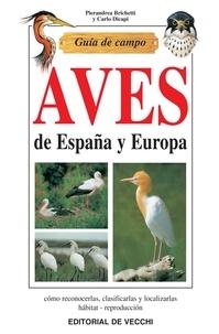 Pierandrea Brichetti et Carlo Dicapi - Guía de campo de aves de España y Europa.