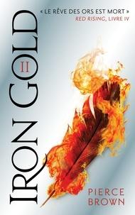 Pierce Brown - Red Rising - Livre 4 - Iron Gold - Partie 2.