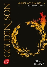 Pierce Brown - Red Rising Tome 2 : Golden Son.