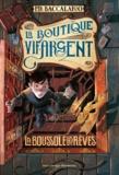 Pierdomenico Baccalario - La boutique vif-argent Tome 2 : La boussole des rêves.