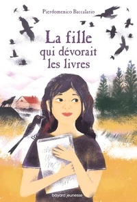 Pierdomenico Baccalario - La fille qui dévorait les livres.