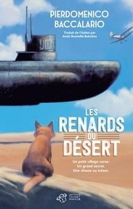 Pierdomenico Baccalario - Les renards du désert.