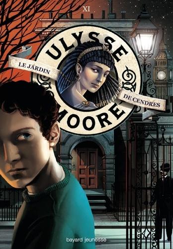 Pierdomenico Baccalario - Ulysse Moore Tome 11 : Le Jardin de cendres.