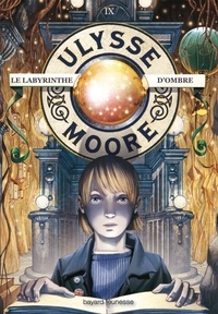 Pierdomenico Baccalario - Ulysse Moore Tome 9 : Le Labyrinthe d'ombre.