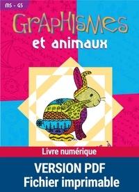Pierette Pignier - Graphismes et animaux Moyenne Section et Grande Section.