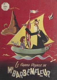 Piergé - Le grand voyage de M. Barbenfleur.