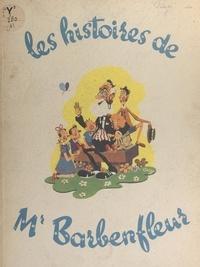 Piergé - Les histoires de Mr. Barbenfleur.