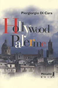 Piergiorgio Di Cara - Hollywood Palerme.