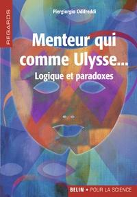Menteur qui comme Ulysse...- Logique et paradoxes - Piergiorgio Odifreddi pdf epub