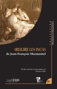 Pierino Gallo - (Re)lire Les Incas de Jean-François Marmontel.