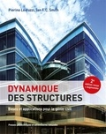 Pierino Lestuzzi et Ian Smith - Dynamique des structures - Bases et applications pour le génie civil.