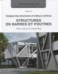 Pierino Lestuzzi et Léopold Pflug - Structures en barres et poutres - Analyse des structures et milieux continus.