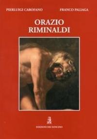 Pierluigi Carofano et Franco Paliaga - Orazio Riminaldi 1593-1630.