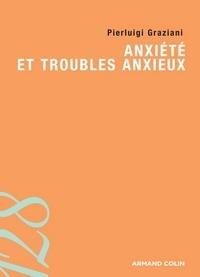 Pierluigi Graziani - Anxiété et troubles anxieux.