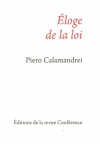 Piero Calamandrei - Eloge de la loi.