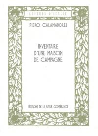 Piero Calamandrei - Inventaire d'une maison de campagne.