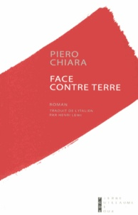 Piero Chiara - Face contre terre.