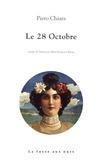Piero Chiara - Le 28 octobre.