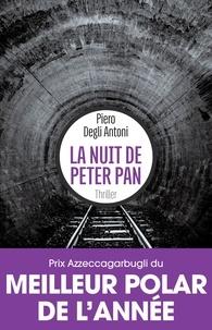 Piero Degli Antoni - La nuit de Peter Pan.