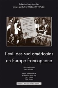 Piero Galloro - L'exil des sud américains en Europe francophone.