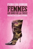 Piero San Giorgio - Femmes au bord de la crise.