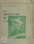 Pierre-Émile Brézé - La préfecture de Laval.