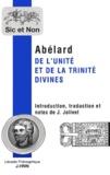 Pierre Abélard - De l'unité et de la trinité divines.