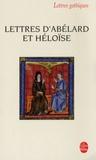 Pierre Abélard - Lettres d'Abélard et Héloïse.