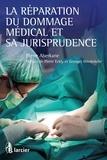 Pierre Aberkane et Pierre Eckly - La réparation du dommage médical et sa jurisprudence.