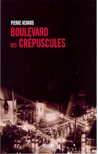Boulevard des crépuscules