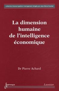 Pierre Achard - La dimension humaine de l'intelligence économique.
