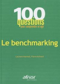 Pierre Achard et Laurent Hermel - Le benchmarking.