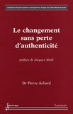 Pierre Achard - Le changement sans perte d'authenticité.