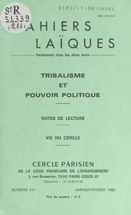 Pierre Adossama et Prosper Alfaric - Tribalisme et pouvoir politique - Notes de lecture. Vie du Cercle.