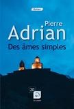 Pierre Adrian - Des âmes simples.