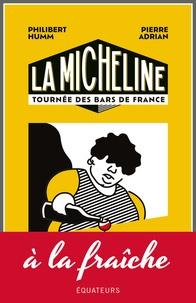 Pierre Adrian et Philibert Humm - La Micheline - Tournée des bars de France.