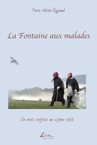 Pierre Adrien Reynaud - La fontaine aux malades.