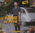 Pierre Affre - La pêche de Papa.