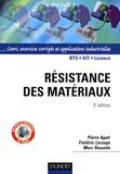 Pierre Agati et Frédéric Lerouge - Résistance des matériaux - Cours, exercices corrigés et applications industrielles avec COSMOSworks sous SolidWorks et ROBOT Millenium Mécanique.