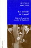 Pierre Aïach et Didier Fassin - .